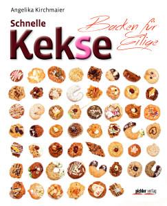 """""""Schnelle Kekse. Backen für Eilige"""" von Angelika Kirchmaier"""