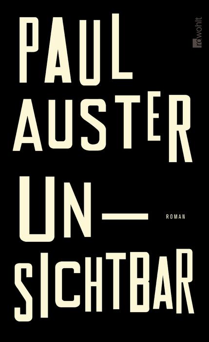 Ein Buch für LiteraturkennerPaul Auster: Unsichtbar