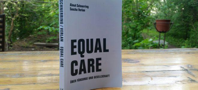 Ein Aufruf zu Equal Care