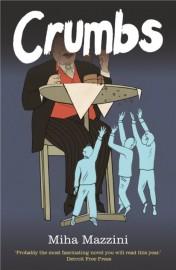 Crumbs – Krümel, die die Welt bedeuten