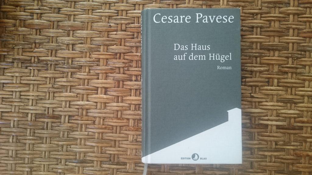 "Cesare Pavese ""Das Haus auf dem Hügel"", Rotpunktverlag / Edition Blau 2018 © Katharina Korbach"
