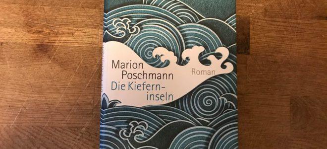 """Ein Buch wie ein Traum: Marion Poschmann """"Die Kieferninseln"""""""