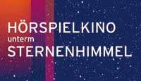 Literatur zum Lauschen: Das Hörspielkino unterm Sternenhimmel