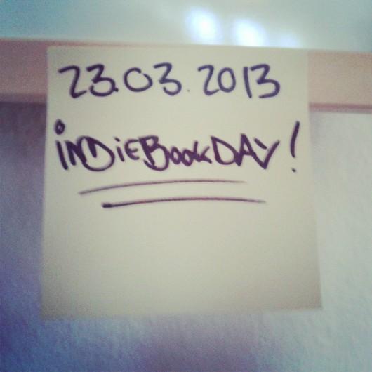 Kaufen, abfotografieren, posten – diese Woche ist Indiebookday!