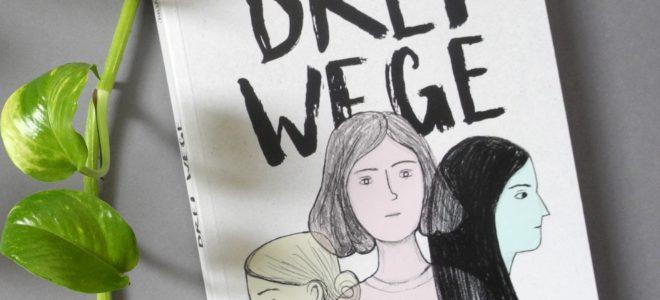 From Panels with Love #13: Hundert Jahre – Drei Wege