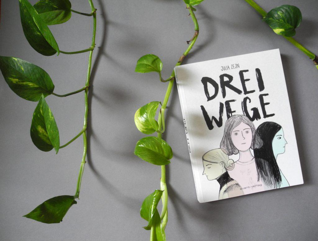 Julia Zejn, Drei Wege (avant-verlag 2018) © Angie Martiens