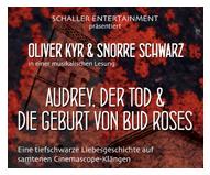Audrey, der Tod und die Geburt von Bud Roses