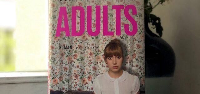 Emma Jane Unsworth: Adults