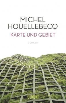 Ode an die Kunst – Michel Houellebecq: Karte und Gebiet